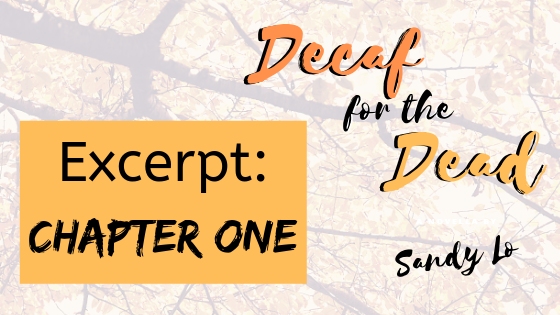decaf for the dead excerpt one